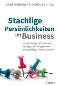 Buchcover: Stachlige Persönlichkeiten im Business von Monika Bylitza